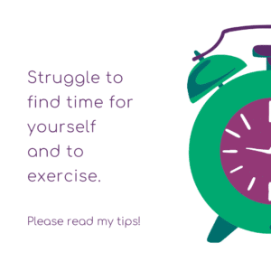 Finding time for yourself and exercise
